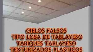 Cielos falsos, tabiques, electricidad, texturizados plastico