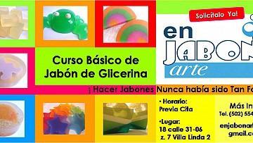 Cursos de Elaboración de Jabón de Glicerina en Guatemala Guatemala